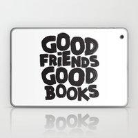 GOOD FRIENDS GOOD BOOKS Laptop & iPad Skin