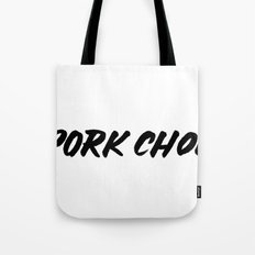 Porkchoppppssss Tote Bag