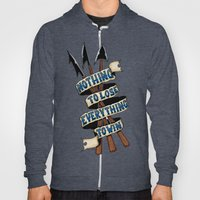 Nothing To Lose Hoody
