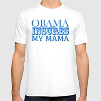 Obama Insures My Mama Mens Fitted Tee White SMALL