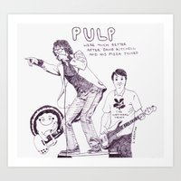 Pulp With Pizza Art Print