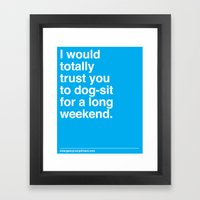 Dog-sit For The Long Wee… Framed Art Print