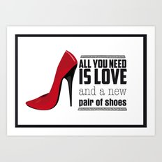 All you need is love! Art Print