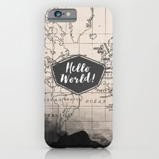 Hello World! Slim Case iPhone 6s