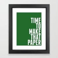 Make That Paper Framed Art Print