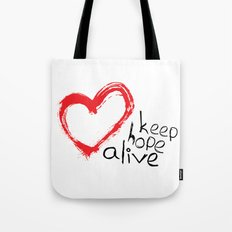 keep hope alive Tote Bag