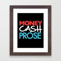 Money Cash Prose Framed Art Print