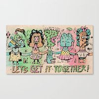 Let's Get It Together Canvas Print