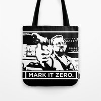 Mark It Zero Tote Bag