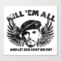 Kill 'Em All And Let ZOD… Canvas Print