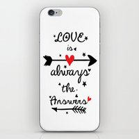 Love Is Always The Answe… iPhone & iPod Skin