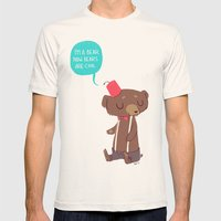 I Am A Bear Now. Bears A… Mens Fitted Tee Natural SMALL