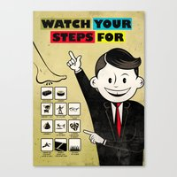 Watch your steps for Canvas Print