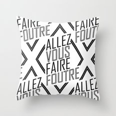 Allez Vous Faire Foutre Throw Pillow