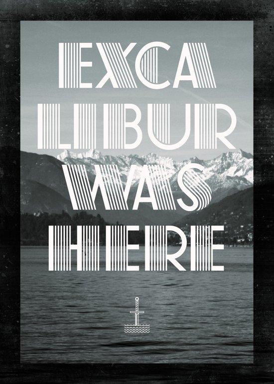 Excalibur was here Art Print