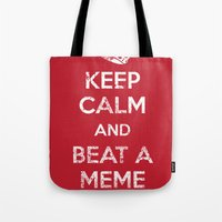 Keep Calm And Beat A Mem… Tote Bag