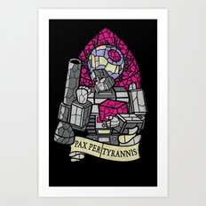 Pax Per Tyrannis Art Print