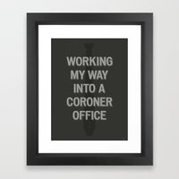 The Coroner Office Framed Art Print