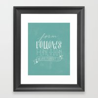 Form Follows Function Framed Art Print