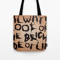 Always Look On The Brigh… Tote Bag