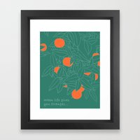When Life Gives You Oran… Framed Art Print