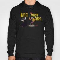 BAT SHOT FIRST Hoody