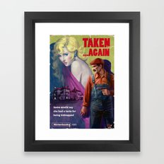Taken . . . Again Framed Art Print