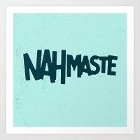 Nahmaste Art Print