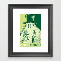 FOUR MORE! Framed Art Print