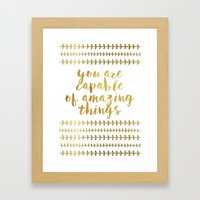 You Are Capable Of Amazing Things Framed Art Print