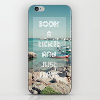 Book A Ticket And Just L… iPhone & iPod Skin