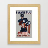 I want you to watch your language Framed Art Print