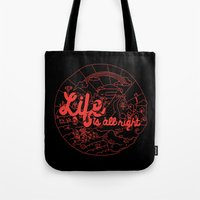 Life is All Right (RED) Tote Bag
