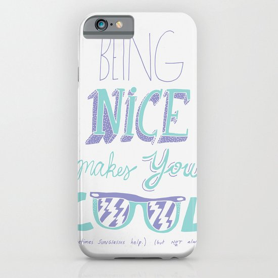 Being Nice iPhone & iPod Case