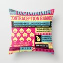 Contraception Ban Throw Pillow