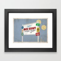 Welcome To Mos Eisley Framed Art Print