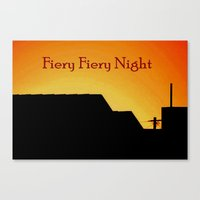 Fiery Fiery Night Canvas Print