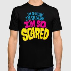 I'm so excited! I'm so excited! I'm so... scared! SMALL Black Mens Fitted Tee