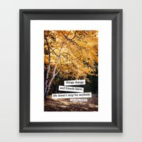 perks of being a wallflower - life doesn't stop for anybody Framed Art Print