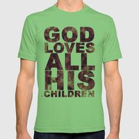 GOD LOVES ALL HIS CHILDR… Mens Fitted Tee Grass SMALL