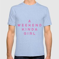 A Weekend Kinda Girl Mens Fitted Tee Tri-Blue SMALL