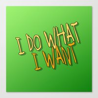 What I Want Canvas Print