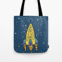YOU ARE OUT OF THIS WORL… Tote Bag