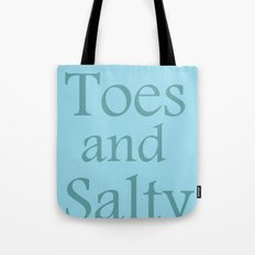 Sandy toes and salty kisses- the sea Tote Bag