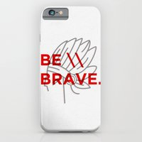 Be Brave iPhone 6 Slim Case