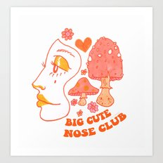 Cute Big Nose Club Art Print
