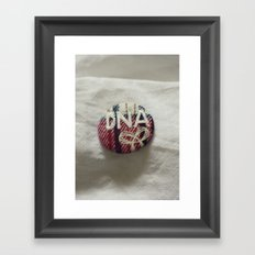TNA in my DNA? Framed Art Print