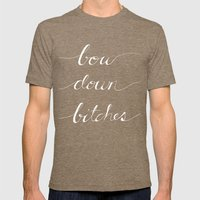 Bow Down Part Two Mens Fitted Tee Tri-Coffee SMALL