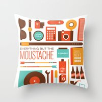 Everything But The Moustache Throw Pillow