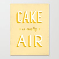 Cake Is Mostly Air Canvas Print